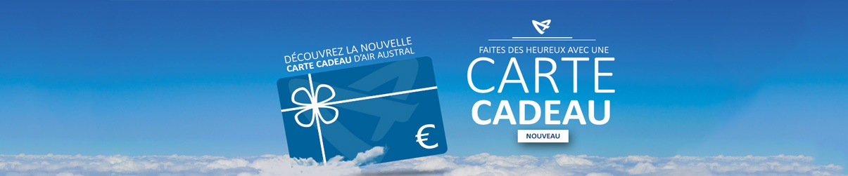 Nouveau : Carte Cadeau Air Austral - Exclusivité air-austral.com
